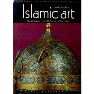 کتاب Islamic art نوشته David Talbot Rice